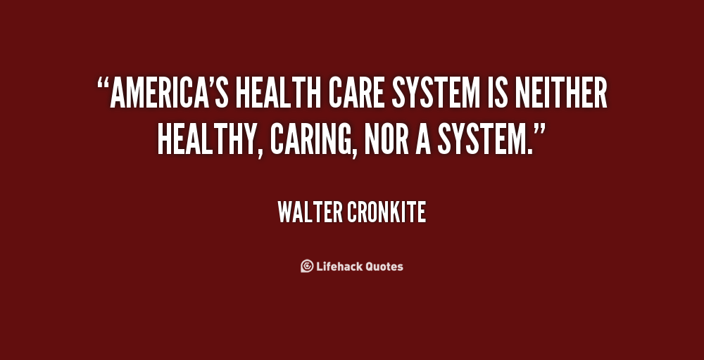 Quotes About Us Healthcare System 40 Quotes Interesting Health Care
