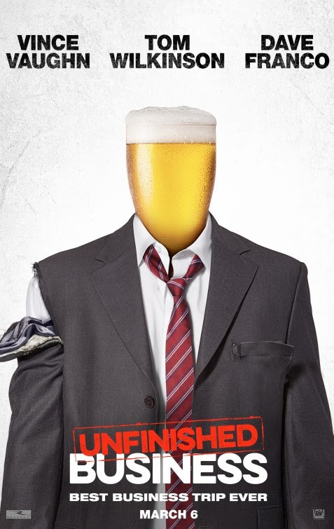 click to see posters and trailers for Unfinished Business