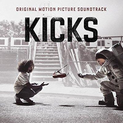 Kicks Soundtrack Lyrics - Movie, 2016