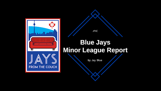 JFtC Toronto Blue Jays Minor League Report: Big 9th Inning Gets Win for D-Jays - Jays From The Couch