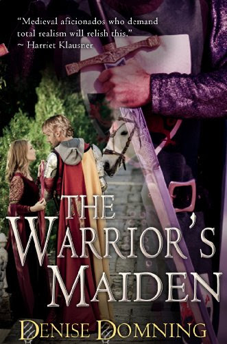 The Warrior's Maiden by Denise Domning