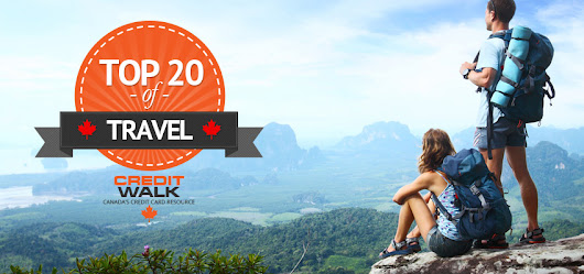 Top 20 Canadian Travel Enthusiasts Talk Travel & Credit Cards