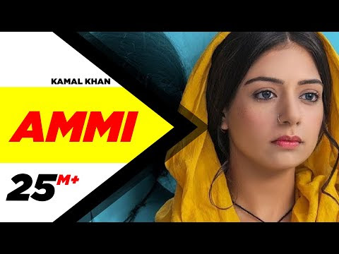 Ammi (Official Video) | Kamal Khan | B Praak | Jaani | Sufna | Latest Punjabi Songs 2020