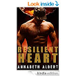 Resilient Heart (Unconditional Surrender) - Kindle edition by Annabeth Albert. Literature & Fiction Kindle eBooks @ Amazon.com.