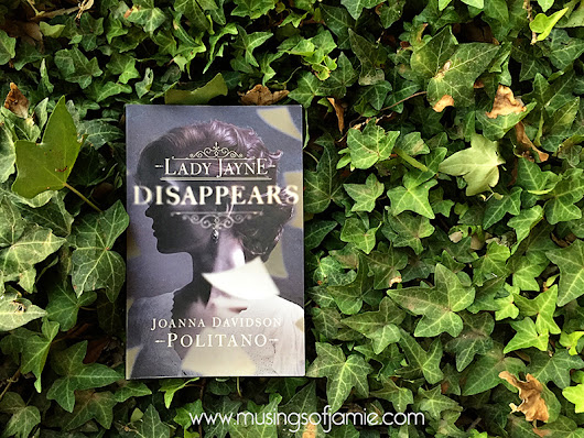 Lady Jayne Disappears by Joanna Davidson Politano | Book Review