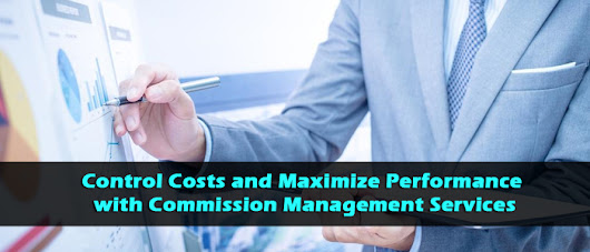 Opting for Commissions Management- Consider Key Factors