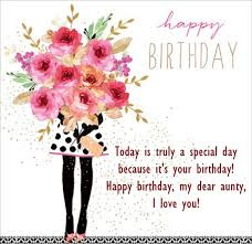 Happy Birthday Wishes For Aunty Birthday Wishes Message For Aunty