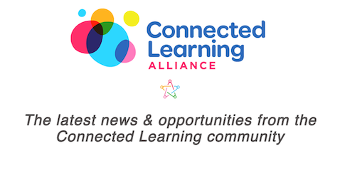 Connected Learning Alliance Newsletter