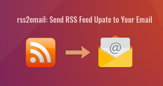 How to Install and Use rss2email on Ubuntu 18.04 - LinuxBabe
