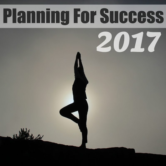 Planning for Success in 2017 #LifeSupplemented #ad ⋆ The Stuff of Success