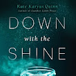 Waiting on Wednesday (38): DOWN WITH THE SHINE