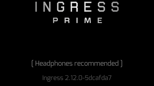 Ingress Prime APK Teardown [2.12.0] | Fev Games