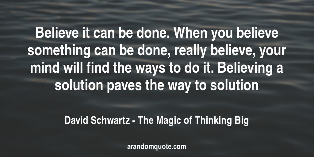 Best Image Quotes From The Magic Of Thinking Big Book A Random Quote