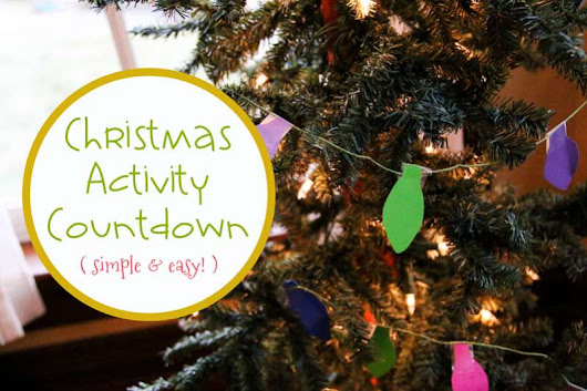 Simple & Easy Christmas Activity Countdown | hands on : as we grow