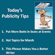 Publicity Tips–Put More Butts in Seats at Events