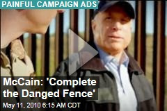 http://img1-azcdn.newser.com/square-image/88372-20140204125359/mccain-complete-the-danged-fence.jpeg
