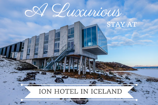 A Luxurious Stay at the Ion Hotel in Iceland • The Blonde Abroad