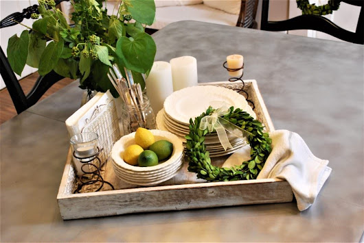 Tips for an al fresco ready tray or centerpiece! - County Road 407