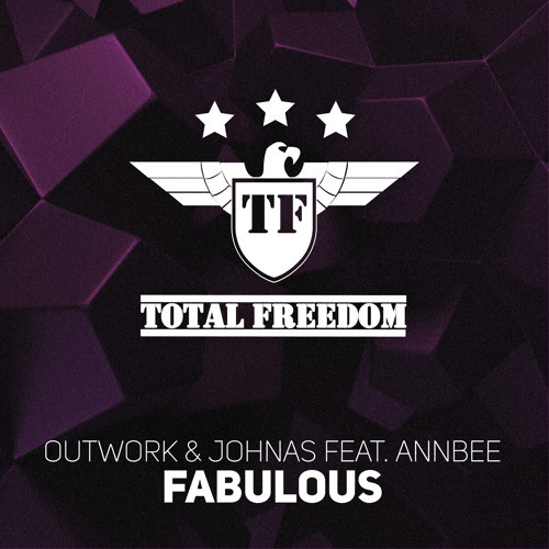 Outwork & Johnas Feat. Annbee - Fabulous (Radio Edit) by Total Freedom Recordings