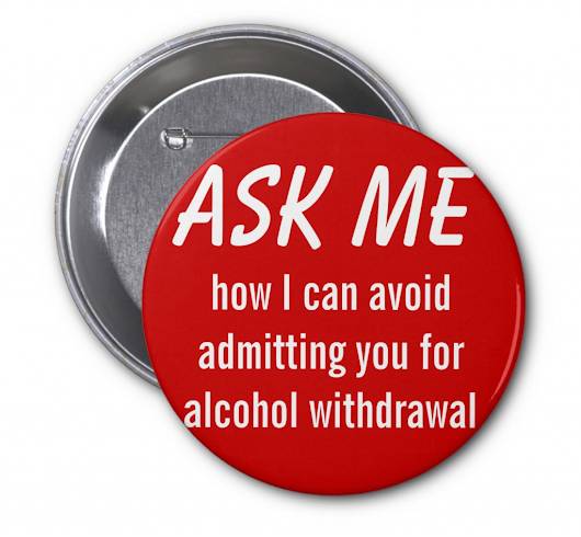 Avoid Alcohol Withdrawal Admissions