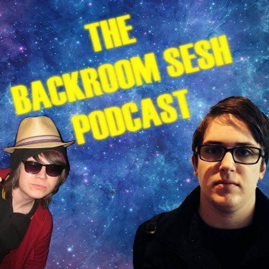 The Backroom Sesh Podcast - UK Podcast Directory