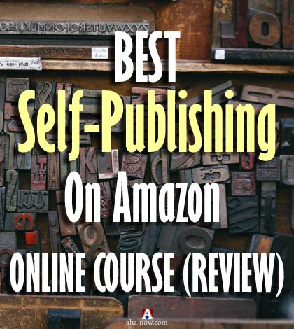 Best Self-Publishing on Amazon Online Course (Review) | Aha!NOW