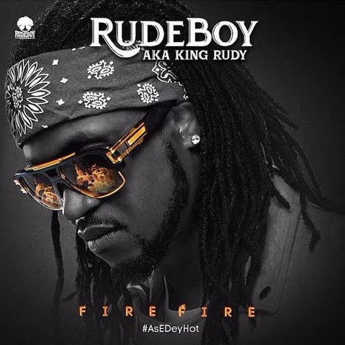 Rudeboy (Paul Okoye) – Fire Fire Download