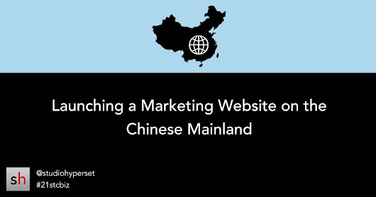 Case Study: Launching a Marketing Website on the Chinese Mainland