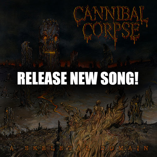 "Cannibal Corpse Release New Song ""Sadistic Embodiment"" From Upcoming Album 'A Skeletal Domain'. 