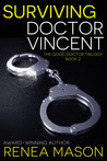 Surviving Doctor Vincent