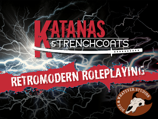 Katanas & Trenchcoats: Retromodern Roleplaying by Ryan Macklin —  Kickstarter