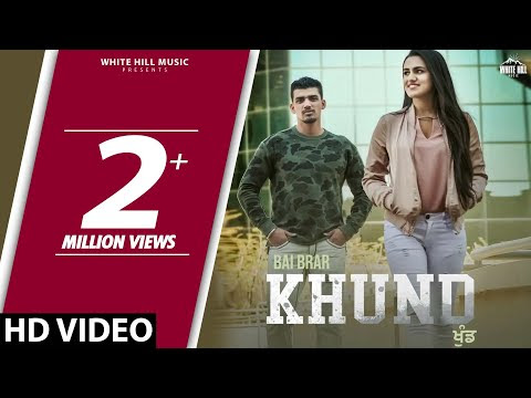 Khund-Bai Brar Full HD Video Song With Lyrics | Mp3 Download