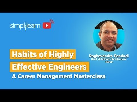 Habits Of Highly Effective Engineers: A Career Management Masterclass | Simplilearn