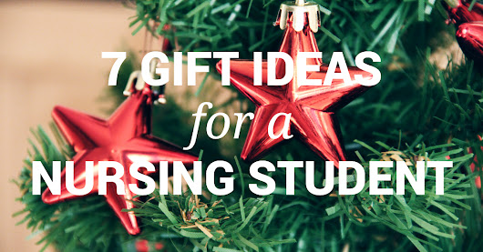 7 Gift Ideas for Nursing Students - AmeriTech College
