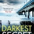 The Darkest SecretThe Darkest Secret by Alex Marwood