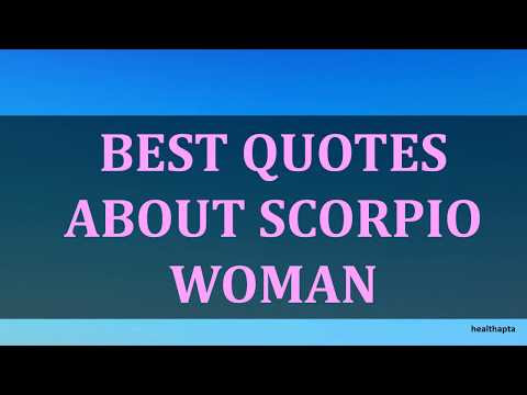 Best Quotes About Scorpio Woman From Health Apta Watch Movies 2018
