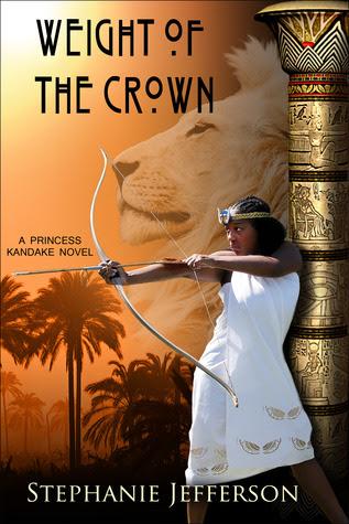 Weight of the Crown  (Princess Kandake, #2)