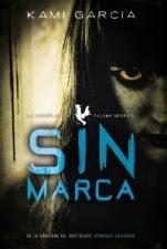 Sin marca (La Legión de la Paloma Negra II) Kami Garcia