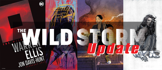 The Wild Storm Update: #1 Preview, Variant Covers and Solits for #3,
