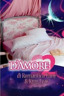 d'Amore 2 di RomanticaVany & King Lear