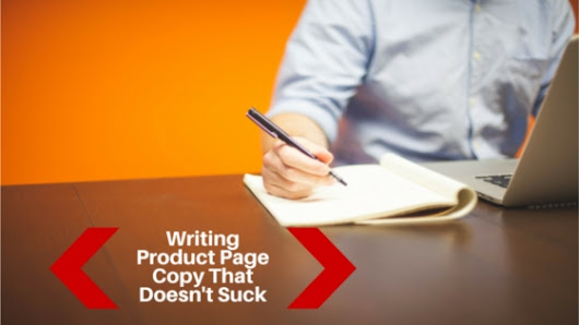 The Complete Guide to Writing Product Descriptions That Convert
