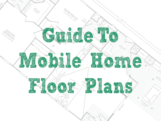 Mobile Home Floor Plans - Single Wide & Double Wide Manufactured Home Plans - Mobile Home Repair