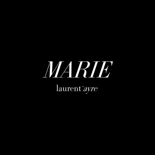 Marie by Laurent Ayre