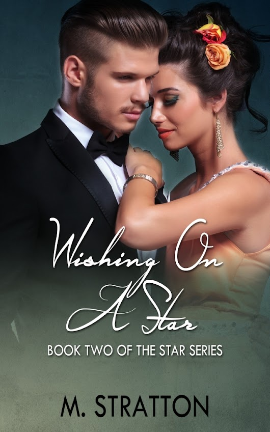 Wishing On A Star by M. Stratton ~ RELEASE DAY BLITZ ~