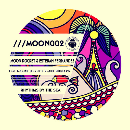 Rhythms By The Sea (Original Mix) - Moon Rocket, Esteban Fernandez, Jasmine Clemente, Andy Shigekawa