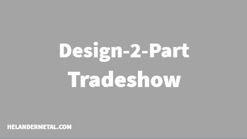 Helander Set to Attend the 2018 Design-2-Part Trade Show