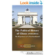 Amazon.com: The Political History of Ghana (1950-2013): The Experience of a Non-Conformist eBook: Dr. Obed Yao Asamoah: Kindle Store
