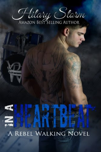 In A Heartbeat (Rebel Walking #1) by Hilary Storm