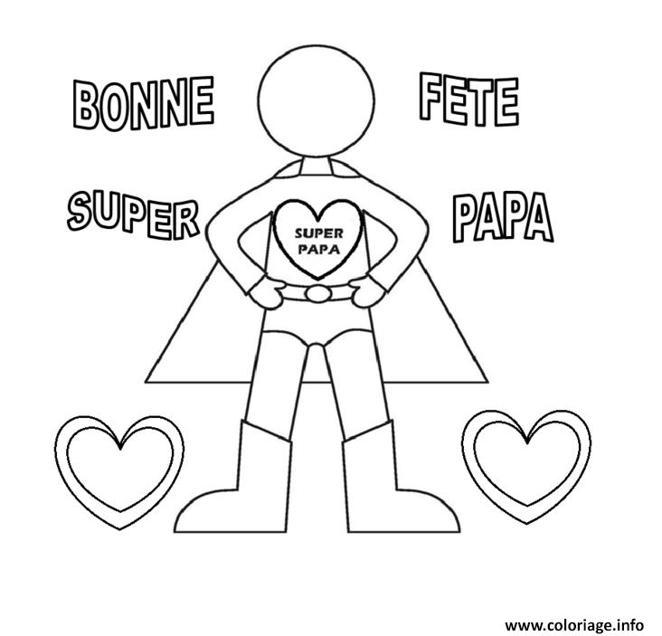 Coloriage Bonne Fete Super Papa Fete Des Peres Jecoloriecom