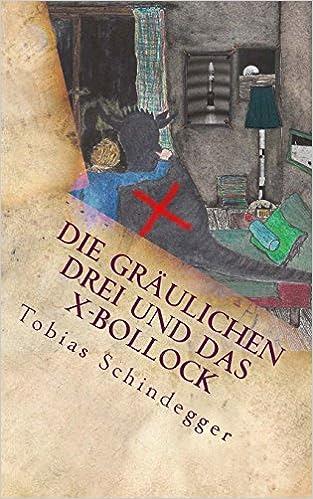 http://www.amazon.de/Die-gräulichen-Drei-das-X-Bollock/dp/1519755112